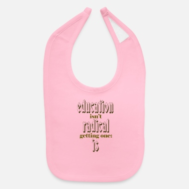 Education Culture education - Baby Bib
