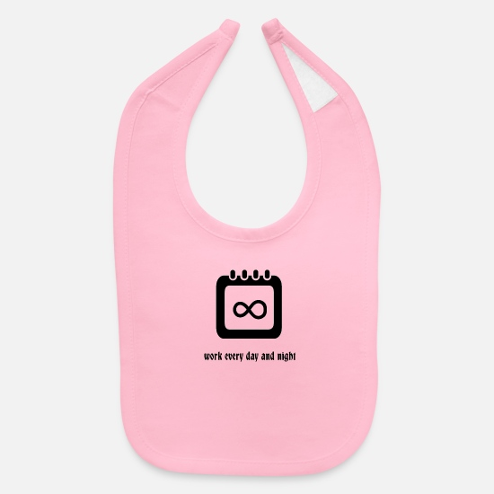 Labor Baby Clothing - Work Everyday and Night - Baby Bib light pink