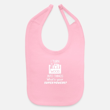 Turn On Carpenter Gift - Baby Bib