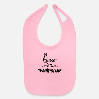 Jumpstyle Queen of the trampoline - Jump Jumping Jumpstyle - Baby Bib