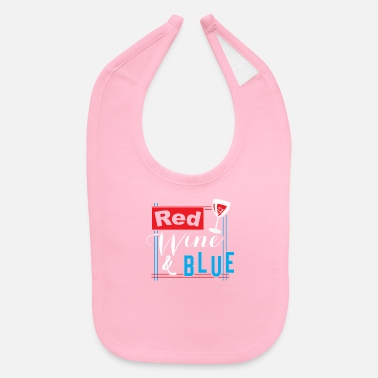 Drink 4th July Red Wine (white) Blue - Funny USA Flag - Baby Bib
