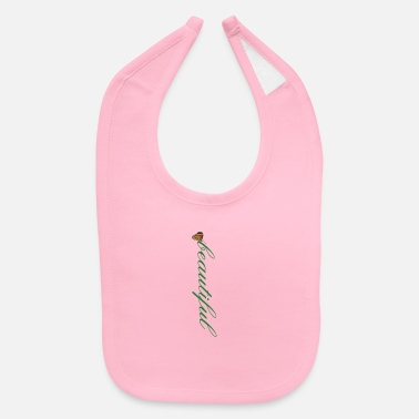 Beautiful Beautiful - Baby Bib