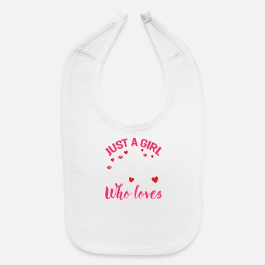 Sayings Just A Girl Who Loves Horses - Baby Bib