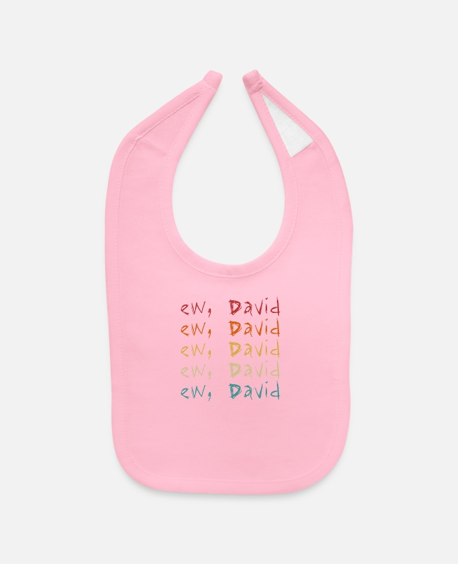 Quote Baby Bibs - Ew David Moira Alexis Rose Vintage Distressed Whit - Baby Bib light pink