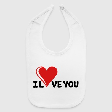 I LOVE YOU - Romance - Valentine's Day - Heart - Baby Bib