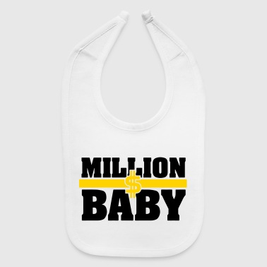 Dollar Sign Million Dollar Baby - Baby Bib