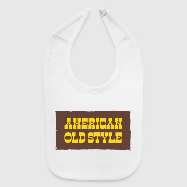 American Old Style - Baby Bib
