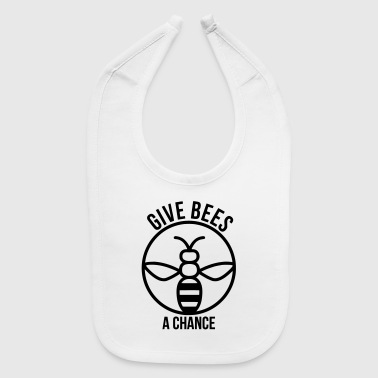 Give Bees a Chance - Baby Bib