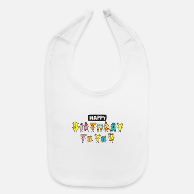 Happy Birthday Happy Birthday - Baby Bib