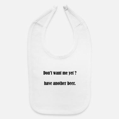 Pickup Line Beer Slogan Pickup Line Party Celebration Gift - Baby Bib