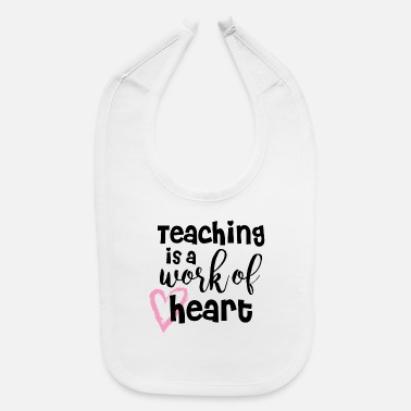 Teaching Teaching - Baby Bib