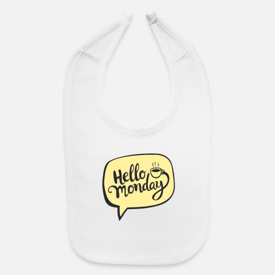 Week Baby Clothing - Hello Monday - Baby Bib white