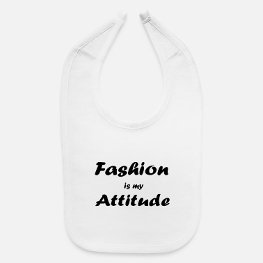 Fashion fashion - Baby Bib