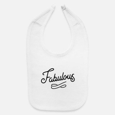 Luxury Fabulous - Baby Bib