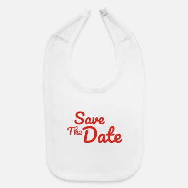 Date Of Birth Save The Date - Baby Bib