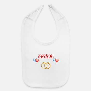 Bride Bride to be - Baby Bib