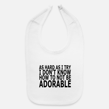 Clothes ADORABLE - Baby Bib