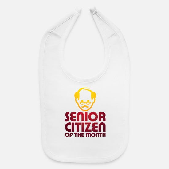 Birthday Baby Clothing - Senior Of The Month - Baby Bib white