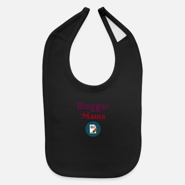 Clever Blogging Blog Blogger Mom Mothers Day Gift - Baby Bib