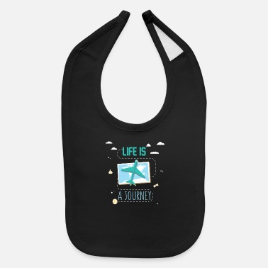 Lives Life is a journey - Baby Bib