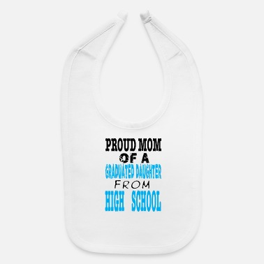 Motherday PROUD MOM OF A DAUGHTER O - Baby Bib