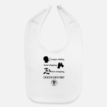 Stomp talking clapping stomping Church of God in Christ - Baby Bib