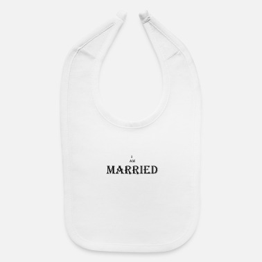 Marry Married - Baby Bib