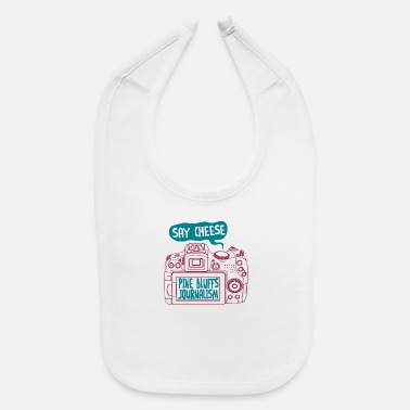 Bluff SAY CHEESE PINE BLUFFS JOURNALISM - Baby Bib
