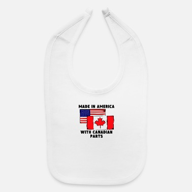 Canada Made In America With Canadian Parts - Baby Bib