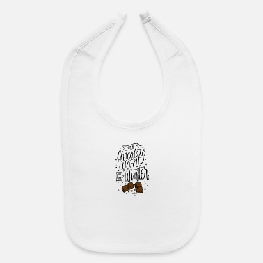 Winter It´s a chocolate world in the winter Christmas - Baby Bib