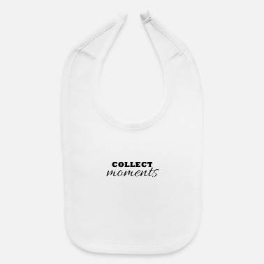Collections Collect moments - Baby Bib