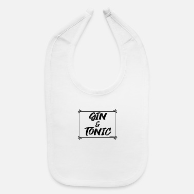 Gin GIN and TONIC (b) - Baby Bib