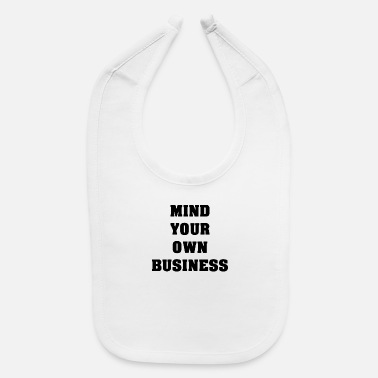 Owned Own Business - Baby Bib