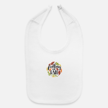 Fall Falling for fall - Baby Bib