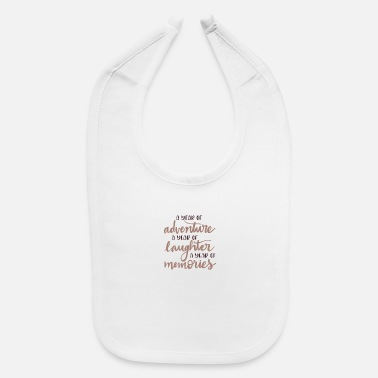 Years a year of - Baby Bib