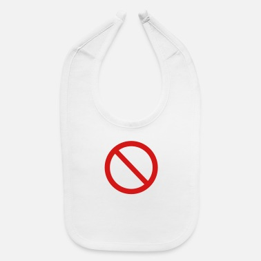 Not Allowed Not allowed sign - Baby Bib