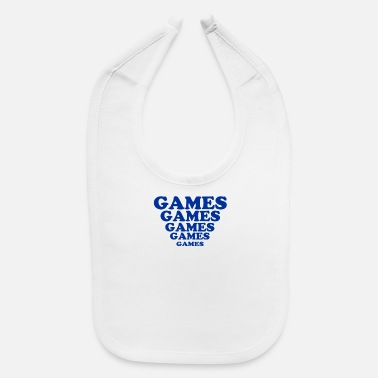 Game Games Games Games - Baby Bib