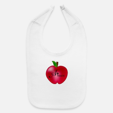 Teaching A + Teach - Baby Bib