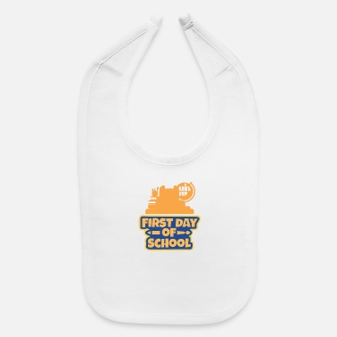 First Day Of School - Baby Bib