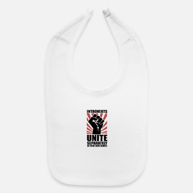 United Introverts Unite - Baby Bib
