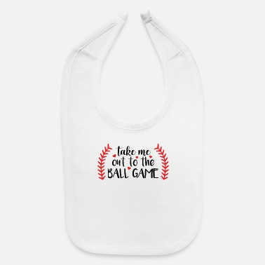 Game Ball Take me out to the ball game - Baby Bib