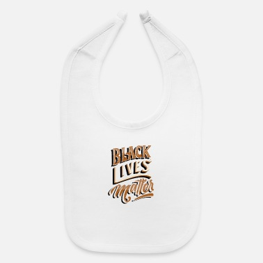Matter I Can't Breathe Black Lives Matter - Baby Bib