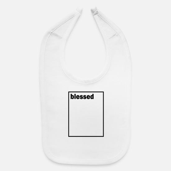 Christian Baby Clothing - Blessed - Baby Bib white