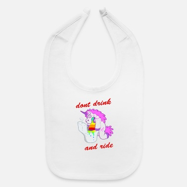 dont drink and ride - Baby Bib