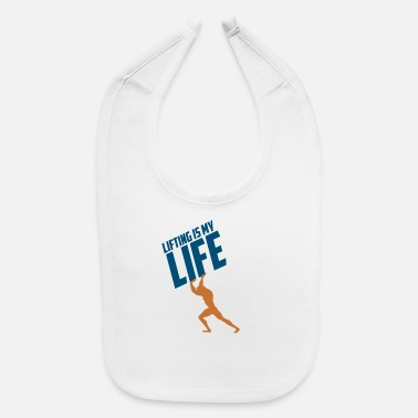 LIFTING IS MY LIFE GIFT - Baby Bib