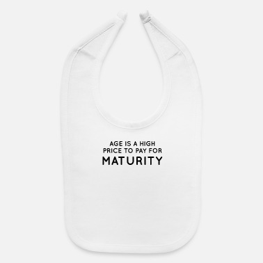 Mature Maturity - Baby Bib