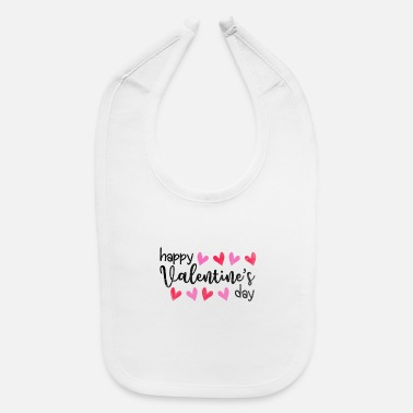 Valentine's Day Happy Valentine's Day - Baby Bib