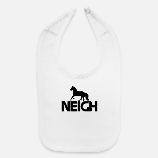 Riding Baby Clothing - Neigh - Baby Bib white
