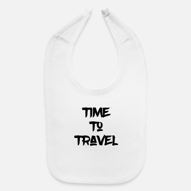 Travel to travel - Baby Bib