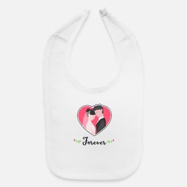 Bride Bride and groom forever - Baby Bib